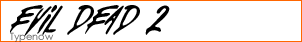 Evil Dead 2 Font
